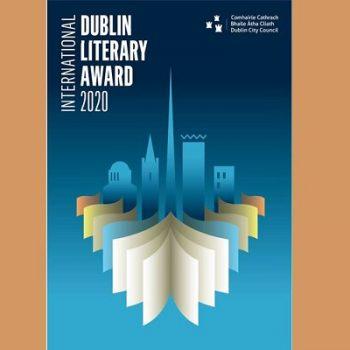 جایزه ادبی بینالمللی دوبلین ۲۰۲۰ نامزدهایش را معرفی کرد